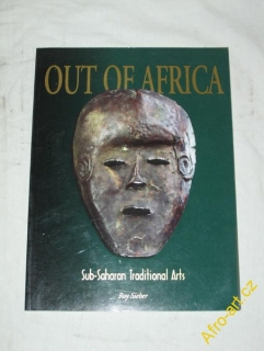 Out of Africa Sub Saharan Traditional Arts